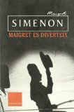 MAIGRET ES DIVERTEIX