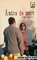 Portada de AMICS DE MORT (EBOOK-EPUB) - EBOOK