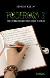 Portada de PODEROSA 3: DIARIO DE UNA NIÑA QUE TENÍA EL MUNDO EN SU MANO (LIBROS DE CONSUMO / CONSUMER BOOKS)