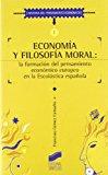 Portada de ECONOMIA Y FILOSOFIA MORAL: LA FORMACION DEL PENSAMIENTO ECONOMICO EUROPEO EN LA ESCOLASTICA ESPAÑOLA