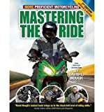 Portada de MASTERING THE RIDE: MORE PROFICIENT MOTORCYCLING (UPDATED, REVISED) HOUGH, DAVID L ( AUTHOR ) JUL-10-2012 PAPERBACK