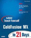 Portada de SAMS TEACH YOURSELF MACROMEDIA COLDFUSION MX IN 21 DAYS