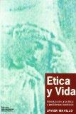 Portada de ETICA Y VIDA: INTRODUCCION A LA ETICA Y PROBLEMAS BIOETICOS