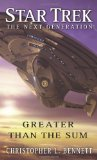Portada de GREATER THAN THE SUM (STAR TREK NEXT GENERATION (UNNUMBERED))