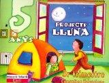 Portada de PROJECTE LLUNA 5 ANYS. COMUNITAT VALENCIANA: 3R TRIMESTRE. EDUCACIÓ INFANTIL