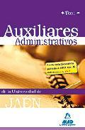 Portada de AUXILIARES ADMINISTRATIVOS DE LA UNIVERSIDAD DE JAEN. TEST