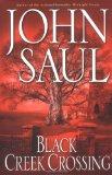 Portada de BLACK CREEK CROSSING (SAUL, JOHN)