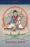 Portada de ENTRANCE TO THE GREAT PERFECTION: A GUIDE TO DZOGCHEN PRELIMINARY PRACTICES (HEART ESSENCE) BY COURTLAND DAHL (8-MAR-2010) PAPERBACK