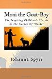 Portada de MONI THE GOAT-BOY BY JOHANNA SPYRI (2015-10-25)