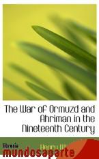 Portada de THE WAR OF ORMUZD AND AHRIMAN IN THE NINETEENTH CENTURY