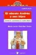 Portada de EL ABUELO ANDRES Y SUS HIJOS CUANDO CONVIVENCIA SE VUELVE DIFICIL