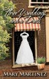 Portada de THREE WEDDINGS AND A DRESS: 1