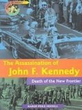 Portada de THE ASSASSINATION OF JOHN F. KENNEDY: DEATH OF THE NEW FRONTIER (POINT OF IMPACT)