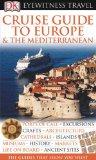 Portada de CRUISE GUIDE TO EUROPE & THE MEDITERRANEAN (DK EYEWITNESS TRAVEL GUIDES)
