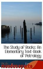 Portada de THE STUDY OF ROCKS: AN ELEMENTARY TEXT-BOOK OF PETROLOGY