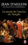 Portada de LE SECRET DE L'ENCLOS DU TEMPLE (J'AI LU ROMAN)