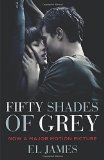 Portada de FIFTY SHADES OF GREY: MOVIE TIE-IN: WRITTEN BY E L JAMES, 2015 EDITION, (FILM TIE-IN EDITION) PUBLISHER: ARROW [PAPERBACK]