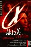 Portada de AKTE X: DER FILM. FIGHT THE FUTURE. DER JUGENDROMAN ZUM KINOFILM