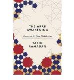 Portada de [(THE ARAB AWAKENING: ISLAM AND THE NEW MIDDLE EAST )] [AUTHOR: TARIQ RAMADAN] [MAY-2012]
