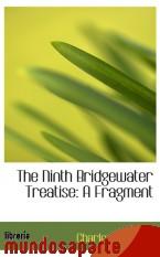 Portada de THE NINTH BRIDGEWATER TREATISE: A FRAGMENT