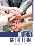 Portada de BUILD A GREAT TEAM: ONE YEAR TO SUCCESS (ALA GUIDES FOR THE BUSY LIBRARIAN) BY CATHERINE HAKALA-AUSPERK (2013) PAPERBACK