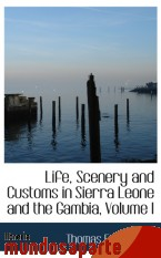 Portada de LIFE, SCENERY AND CUSTOMS IN SIERRA LEONE AND THE GAMBIA, VOLUME I