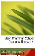 Portada de ELSON GRAMMAR SCHOOL READERS: BOOKS 1-4