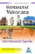 Portada de GRUPO C ADMINISTRACION ESPECIAL DE LA GENERALITAT VALENCIANA. BLOQUE GENERAL. TEMARIO