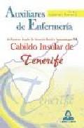 Portada de AUXILIARES DE ENFERMERIA DEL INSTITUTO INSULAR DE ATENCION SOCIALY SOCIOSANITARIA DEL CABILDO INSULAR DE TENERIFE: TEST Y SUPUESTOS PRACTICOS