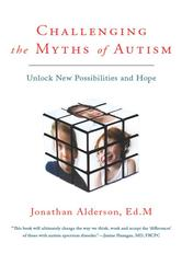 Portada de CHALLENGING THE MYTHS OF AUTISM