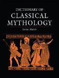 Portada de DICTIONARY OF CLASSICAL MYTHOLOGY
