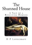 Portada de THE SHUNNED HOUSE: A TALE OF A REVOLTING HORROR