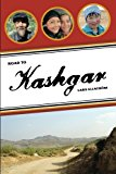 Portada de ROAD TO KASHGAR: NOTES FROM A WALK THROUGH CHINA