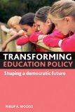 Portada de TRANSFORMING EDUCATION POLICY: SHAPING A DEMOCRATIC FUTURE