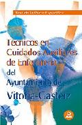 Portada de TECNICOS EN CUIDADOS AUXILIARES DE ENFERMERIA DEL AYTO.VITORIA-GATEST DE LA PARTE ESPECIFICA