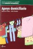 Portada de APOYO DOMICILIARIO (ATENCION SOCIOSANITARIA) (CICLOS FORMATIVOS DE GRADO MEDIO)