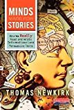 Portada de MINDS MADE FOR STORIES: HOW WE REALLY READ AND WRITE INFORMATIONAL AND PERSUASIVE TEXTS BY THOMAS NEWKIRK (2014-08-14)