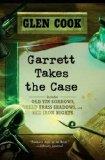 Portada de GARRETT TAKES THE CASE: OLD TIN SORROWS/DREAD BRASS SHADOWS/RED IRON NIGHTS (GARRETT, P. I.)