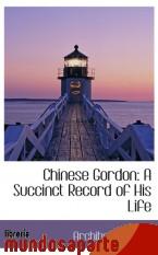 Portada de CHINESE GORDON: A SUCCINCT RECORD OF HIS LIFE