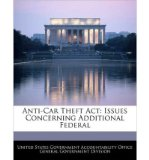 Portada de ANTI-CAR THEFT ACT: ISSUES CONCERNING ADDITIONAL FEDERAL (PAPERBACK) - COMMON