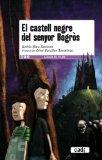 Portada de EL CASTELL NEGRE DEL SENYOR BOGROS (LLEGIR ES VIURE)