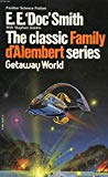 Portada de GETAWAY WORLD. VOL. 4. FAMILY D'ALEMBERT SERIES