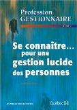 Portada de PROFESSION GESTIONNAIRE SE CONNAÎTRE...POUR UNE GESTION LUCIDE DES PERSONNES TOME 2