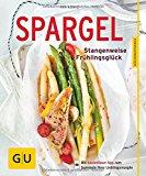 Portada de SPARGEL: STANGENWEISE FRÜHLINGSGLÜCK