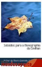 Portada de SUBSIDIOS PARA A MONOGRAPHIA DA COVILHAN