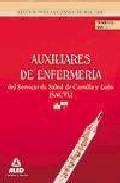 Portada de AUXILIARES DE ENFERMERIA DEL SERVICIO DE SALUD DE CASTILLA Y LEON. TEMARIO VOLUMEN I