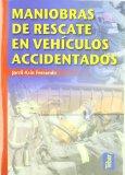 Portada de MANIOBRAS DE RESCATE EN VEHÍCULOS ACCIDENTADOS