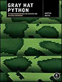 Portada de [(GRAY HAT PYTHON : PYTHON PROGRAMMING FOR HACKERS AND REVERSE ENGINEERS)] [BY (AUTHOR) JUSTIN SEITZ] PUBLISHED ON (MAY, 2009)