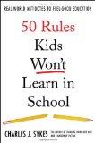 Portada de 50 RULES KIDS WON'T LEARN IN SCHOOL