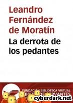 Portada de LA DERROTA DE LOS PEDANTES - EBOOK